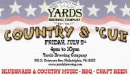 Salute Independence Weekend at Yards with Country & 'Cue