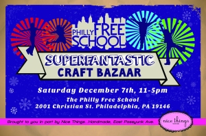 Philly Free School Superfantastical Craft Bazaar
